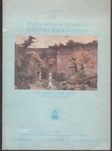 Tivoli negli acquarelli di Ettore Roesler Franz