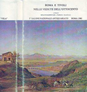 Roma e Tivoli nelle vedute dell'Ottocento